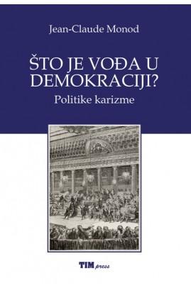 ŠTO JE VOĐA U DEMOKRACIJI