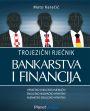TROJEZIČNI RJEČNIK BANKARSTVA I FINANCIJA