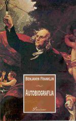 BENJAMIN FRANKLIN, AUTOBIOGRAFIJA