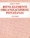 BITNI ELEMENTI ORGANIZACIJSKOG PONAŠANJA, treće izdanje