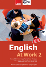 ENGLISH AT WORK 2