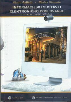 INFORMACIJSKI SUSTAVI I ELEKTRONIČKO POSLOVANJE U TURIZMU I HOTELIJERSTVU