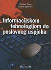 INFORMACIJSKOM TEHNOLOGIJOM DO POSLOVNOG USPJEHA