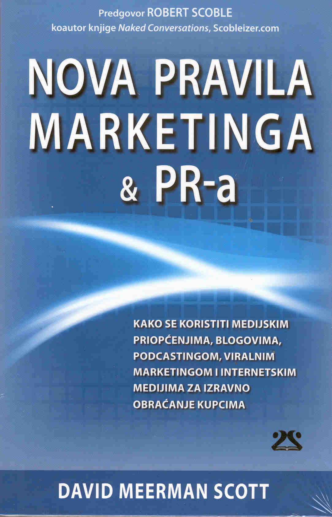 NOVA PRAVILA MARKETINGA & PR-a