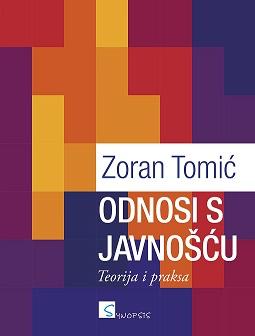 ODNOSI S JAVNOŠĆU, Teorija i praksa, II. dopunjeno i izmijenjeno izdanje