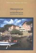 ORGANIZACIJA I KATEGORIZACIJA UGOSTITELJSKIH OBJEKATA