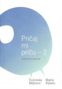 PRIČAJ MI PRIČU - 2
