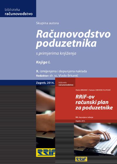 RAČUNOVODSTVO PODUZETNIKA, X.nakl.2014.+ RRiF-ov RAČUNSKI PLAN, XX.naklada 2015.