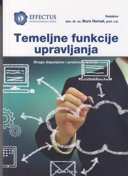 TEMELJNE FUNKCIJE UPRAVLJANJA, II. dopunjeno i prošireno izdanje