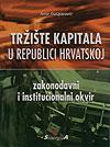 TRŽIŠTE KAPITALA U REPUBLICI HRVATSKOJ