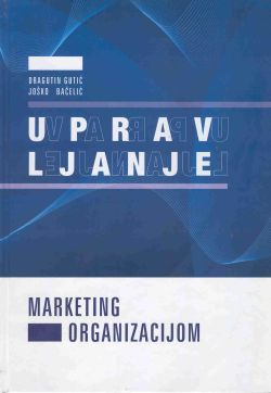 UPRAVLJANJE MARKETING ORGANIZACIJOM