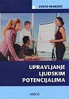 UPRAVLJANJE LJUDSKIM POTENCIJALIMA, IV. izmjenjeno i dopunjeno izdanje