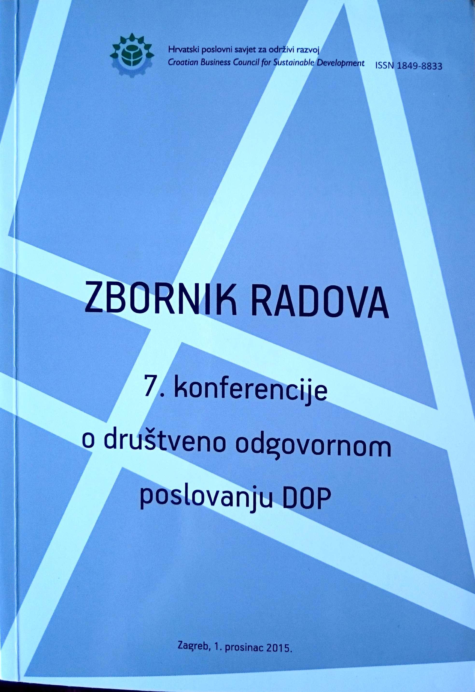 ZBORNIK RADOVA, 7. konferencija o društveno odgovornom poslovanju - DOP